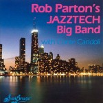 Rob Parton's Jazztech Big Band with Conte Condoli (1991)