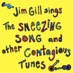 The Sneezing Song and Other Contagious Tunes (1993)